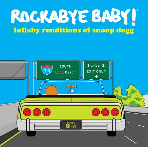 album cover for Rockabye Baby! Lullaby Renditions of Snoop Dogg